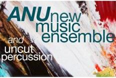 http://music.anu.edu.au/events/anu-new-music-ensemble-uncut-percussion